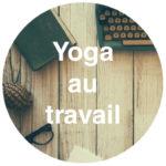 Yoga et méditation en Entreprise